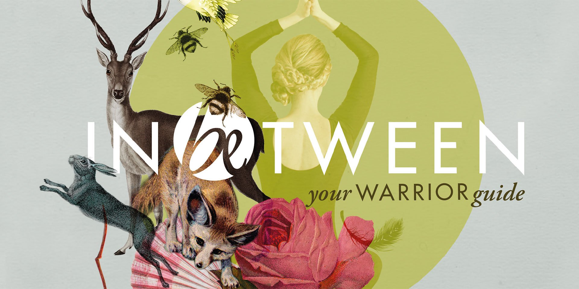 Inbetween Book cover art with woman in yoga pose, stags, foxes, roses, bees and a hare